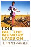I Die, But the Memory Lives On: The World Aids Crisis and the Memory Book Project