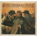 Banjo Paterson's People: Selected Poems and Prose by A. B. Paterson