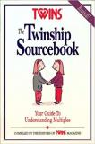 The Twinship Sourcebook: Your Guide to Understanding Multiples