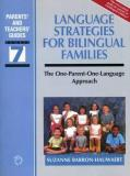 Language Strategies for Bilingual Families: The One-Parent-One-Language Approach