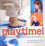 Playtime! Hundreds of creative, easy-to-do activites